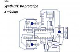 Taller Synth DIY: De prototipo a módulo