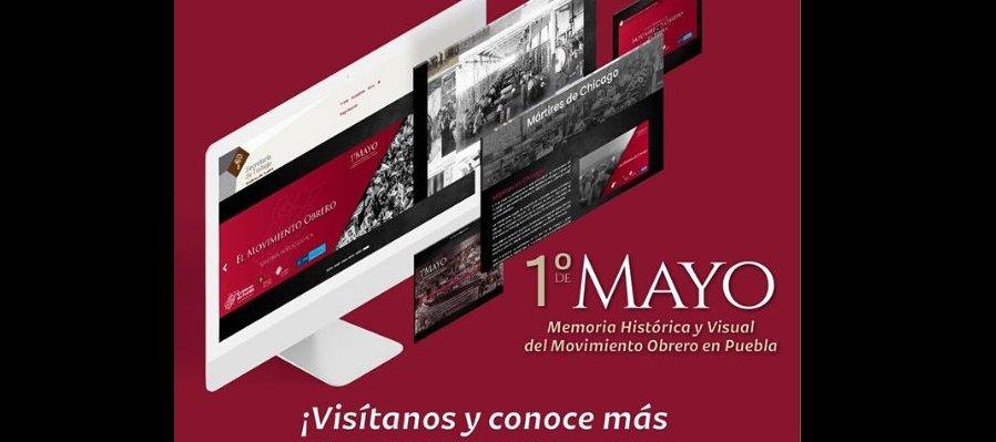 1° de Mayo. Memoria Histórica y Visual del Movimiento Obrero en Puebla