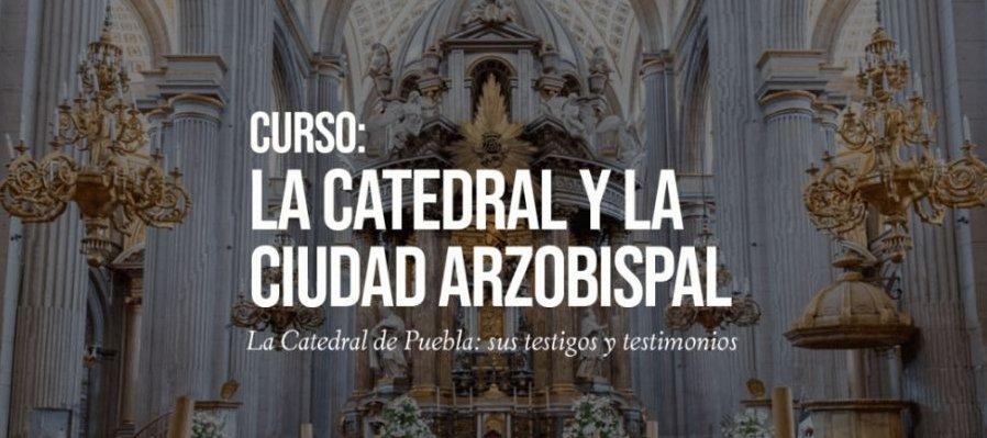 Sesión II: La Catedral y la ciudad arzobispal