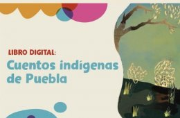 Cuentos indígenas de Puebla