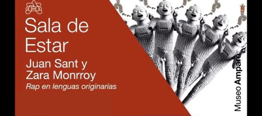 Juan Sant y Zara Monrroy | Rap en lenguas originarias | Sala de Estar