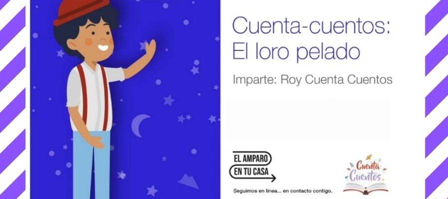 Cuenta cuentos: El loro Pelado. Roy cuenta-cuentos