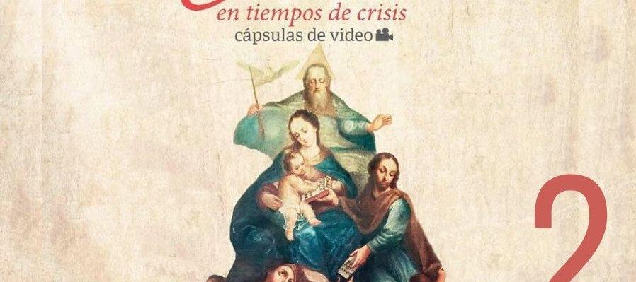 Cápsula 2   El Patrocinio Nuestra Señora de la Merced