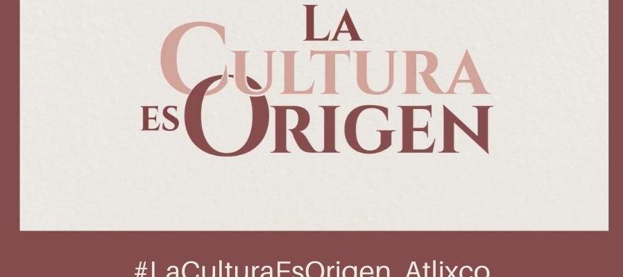 #LaCulturaEsOrigen, Atlixco