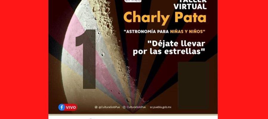 Charly Pata. Astronomía para niñas y niños. Primera sesión