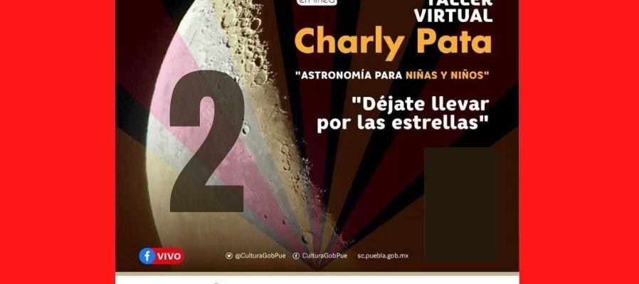 Charly Pata. Astronomía para niñas y niños. Segunda sesión
