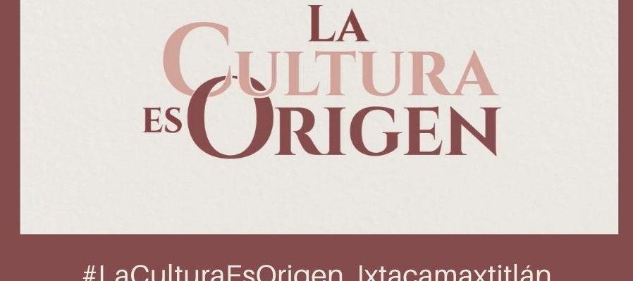 #LaCulturaEsOrigen, Ixtacamaxtitlán