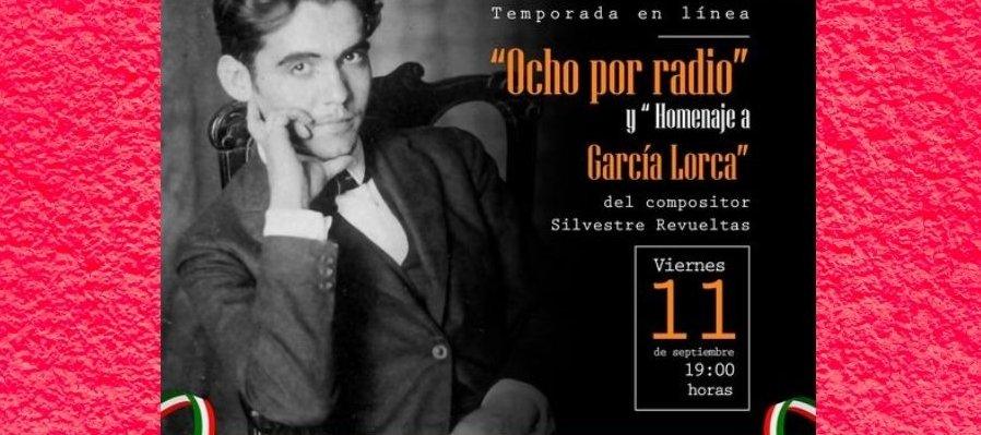 Ocho por radio y Homenaje a García Lorca