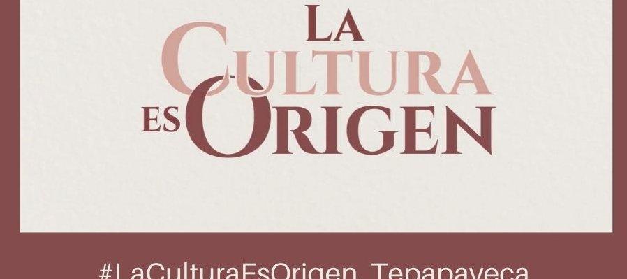 #LaCulturaEsOrigen, Tepapayeca