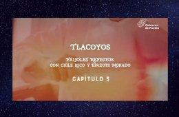 Capítulo 3: Tlacoyos rellenos de frijoles refritos con c...
