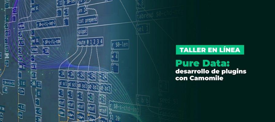 Taller en línea > Pure Data: desarrollo de plug-ins con Camomile