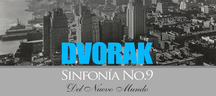 Dvorak, Sinfonía no. 9 Del Nuevo Mundo