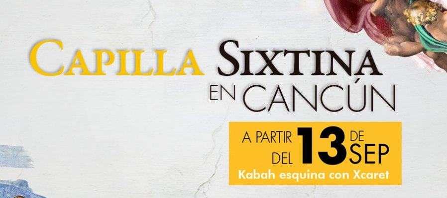 Capilla Sixtina en Cancún