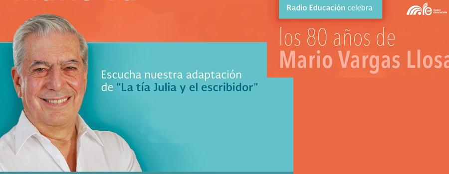 Escucha la versión radiofónica de La tía Julia y el escribidor