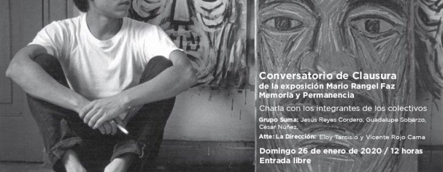 Conversatorio de Clausura de la exposición de Mario Rangel Faz-Memoria y Permanencia