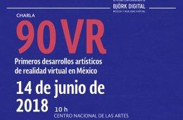 90 VR, primeros desarrollos artísticos de realidad virtu...