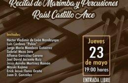 Recital de marimba y percusiones Raúl Castillo Arce