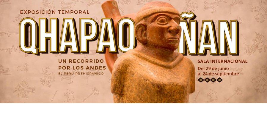 Qhapaq ñan: un recorrido por Los Andes