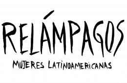 Relámpagos. Mujeres latinoamericanas
