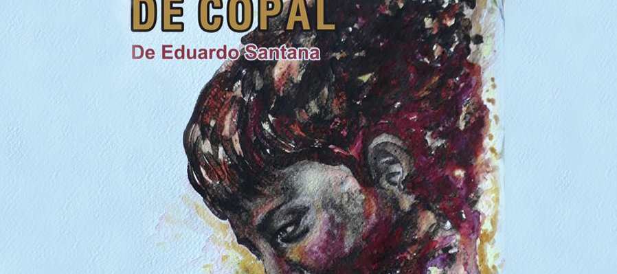 Remembranzas de Copal