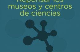 Presentación de E-Book: Repensar los Museos y Centros de...