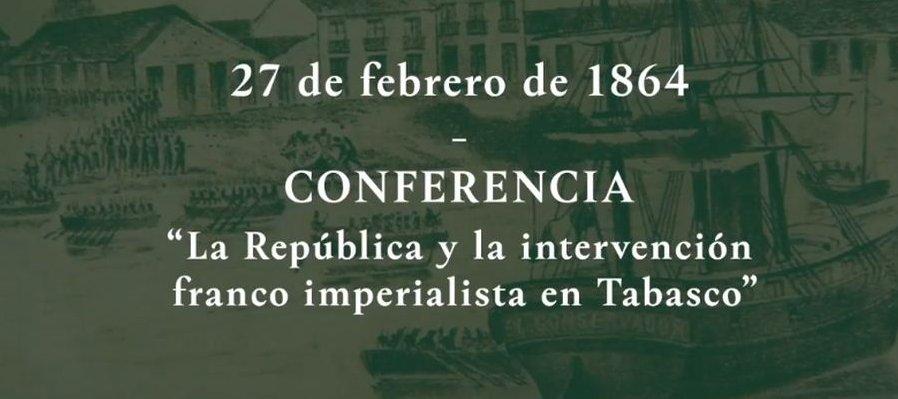 La República y la intervención francoimperialista en Tabasco