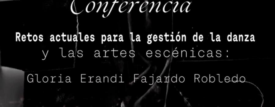 Conferencia. Retos actuales para la gestión de la danza y las artes escénicas