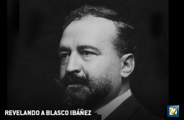 Revelando a Blasco Ibáñez