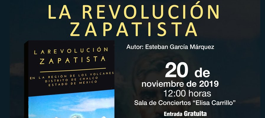 La revolución zapatista en la región de los volcanes, Distrito de Chalco, Estado de México