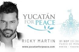 Yucatán for Peace. Ricky Martin