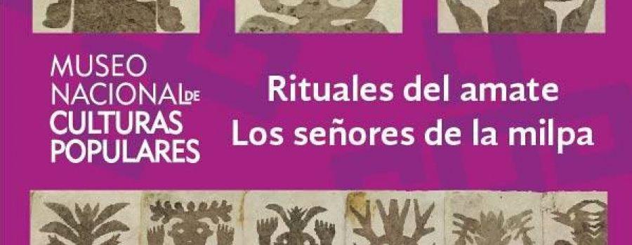 Rituales de Amate. Los Señores de la Milpa