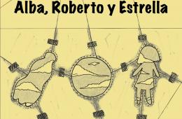 Alba, Roberto y Estrella