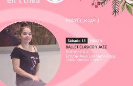 Ballet clásico y jazz: Entrevista a Emma Aiko Estolano P...
