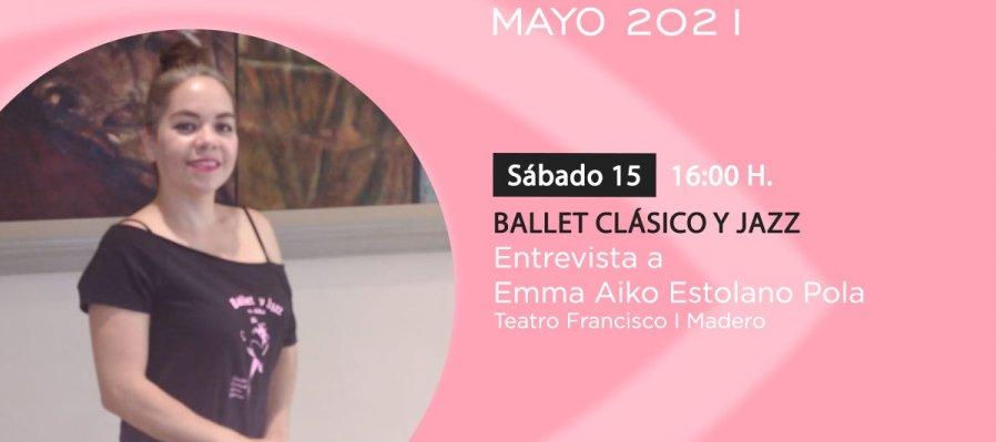 Ballet clásico y jazz: Entrevista a Emma Aiko Estolano Pola