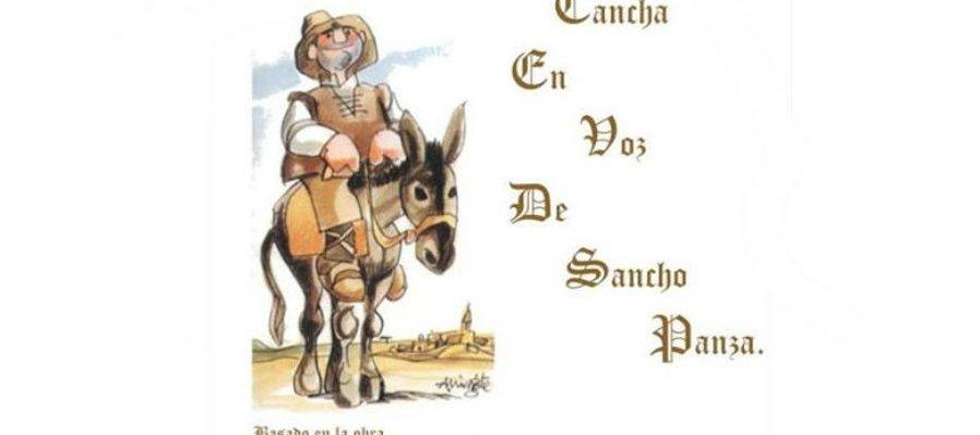 Abran cancha en voz de Sancho Panza