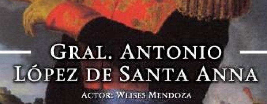 Visita guiada con el Gral. Antonio López de Santa Anna