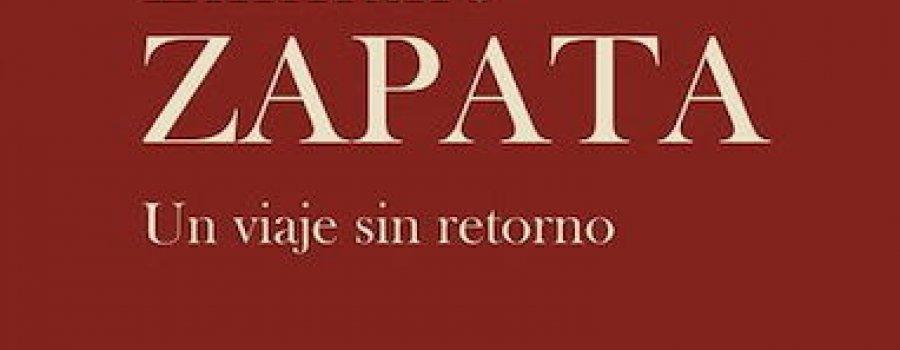 Emiliano Zapata, Un viaje sin retorno
