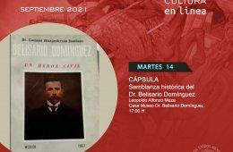 Semblanza histórica del Dr. Belisario Domínguez
