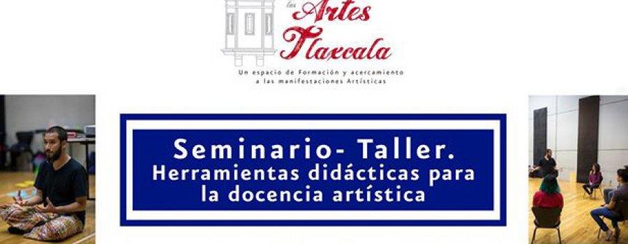 Seminario-Taller Herramientas Didácticas para la Docencia Artística