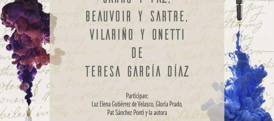 Pensamiento y sensación. Poéticas en diálogo. Garro y Paz, Beauvoir y Sartre, Vilariño y Onetti