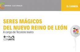 Seres mágicos del Nuevo Reino de León