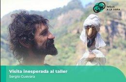 Visita inesperada al titiritero Sergio Guevara