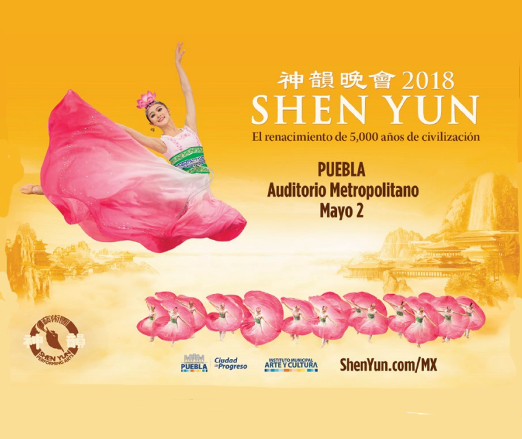 Shen Yun, de los eventos de mayo en Puebla