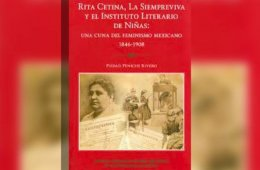 La Siempreviva y el Instituto Literario de Niñas: una cu...
