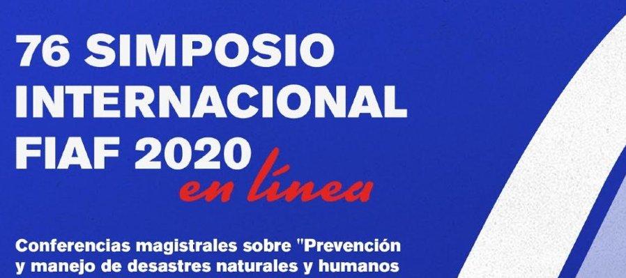 Día 3: Gestión de riesgo y planificación de desastres. 76 Simposio Internacional FIAF 2020 en línea