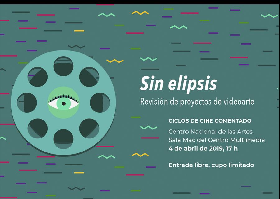 Revisión de proyectos de videoarte > Sin Elipsis