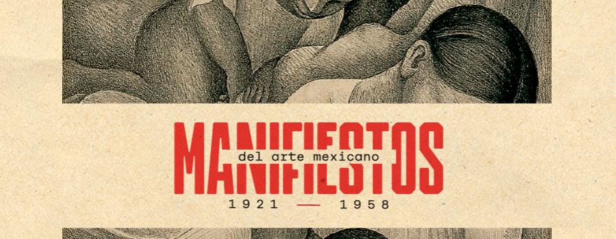 Manifiestos del arte mexicano 1921-1958