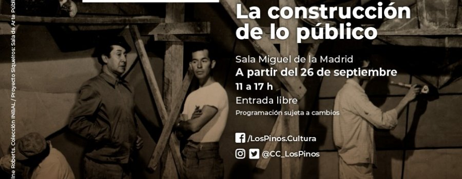 David Alfaro Siqueiros: La construcción de lo público