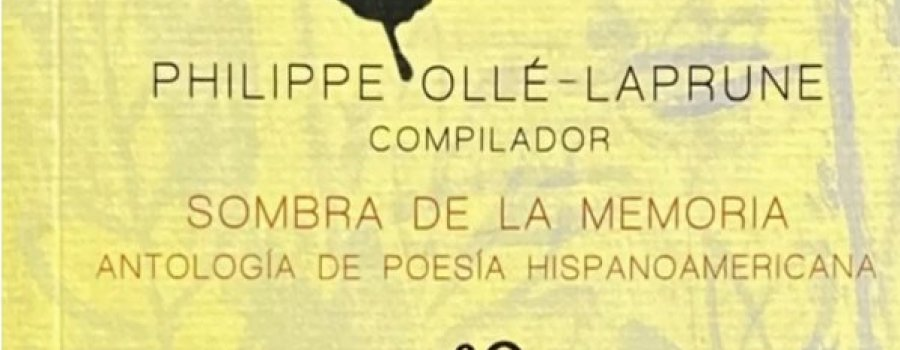 Sombra de la memoria, compilación a cargo de Philippe Ollé-Leprune