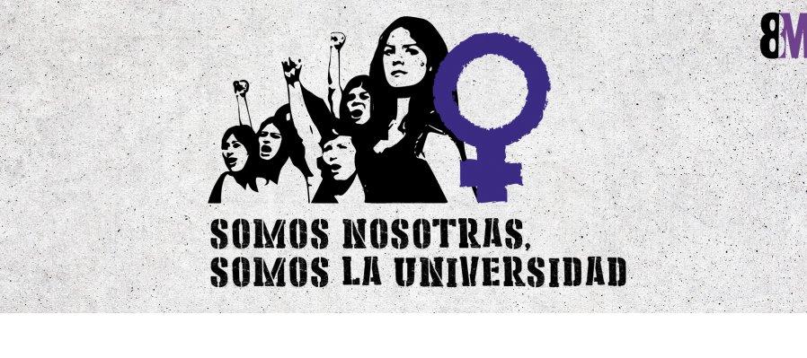 Somos nosotras. Somos la Universidad.